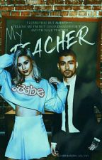 My Teacher | Z.M by zouisn