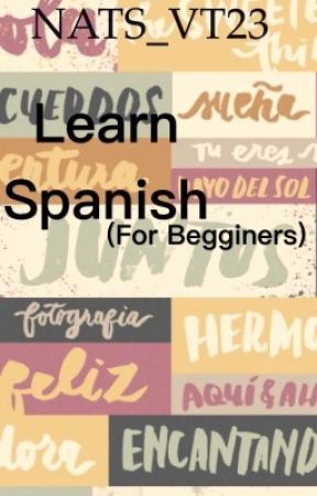 Learn Spanish (for beginners) by 1-800-HOLYWATER-