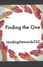 Finding the One by readingthewords333