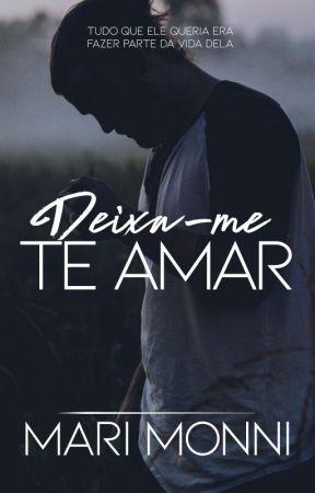 Deixa-me Te Amar (DEGUSTAÇÃO) by MMonni