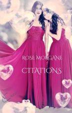 CITATIONS  by RoseMorgane
