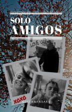 SOLO AMIGOS  (Ross Lynch & Tú) by FeernandaR5