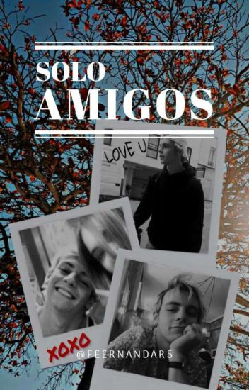 SOLO AMIGOS // Ross Lynch