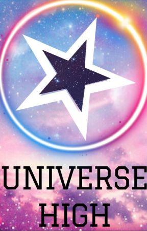 Universe High by Musiccakez