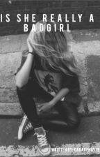 Is she really a Badgirl by YaseminOlgac