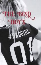 The Good Boy's Bad Girl by _ari2point0