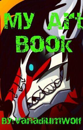 My Art Book by VanadiumWolf