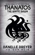 Thanatos: The White Dawn by Devita33