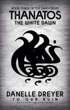 Thanatos: The White Dawn by Devita33