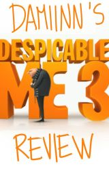 Despicable Me 3 Review (SPOILERS) by Damiinn