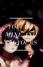 You Are Mine And I Am Yours || MIRACULOUS LADYBUG  by AliceP05