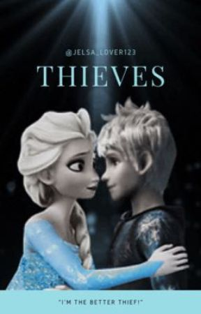 Jelsa || Thieves by jelsa_lover123