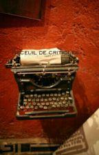 Recueil de critiques by lacritiqueuse