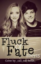 Fluck or Fate? (A Louis Tomlinson FF) by Nane_Styles