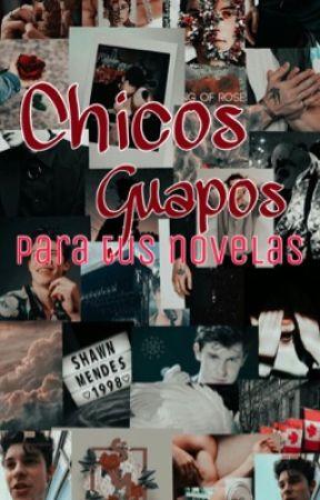 Chicos lindos para tus novelas by skyflowers23