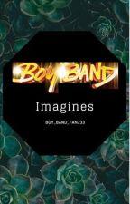 Boy Band Imagines by boy_band_fan233