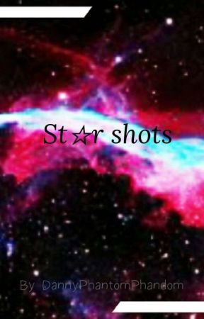 Star Shots by DannyPhantomPhandom