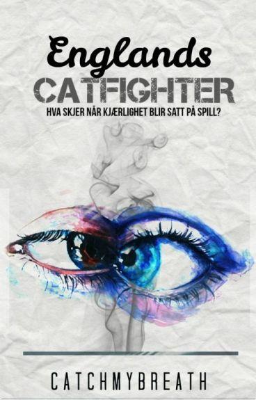 Englands Catfighter