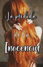 La pérdida de la inocencia. by malditazorraloca