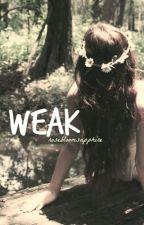 Weak *DISCONTINUED* by amarieswiftie