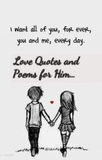 Quotes and Poems for Him... by sarbearxox