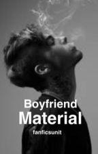 Boyfriend Material  by becca16writes