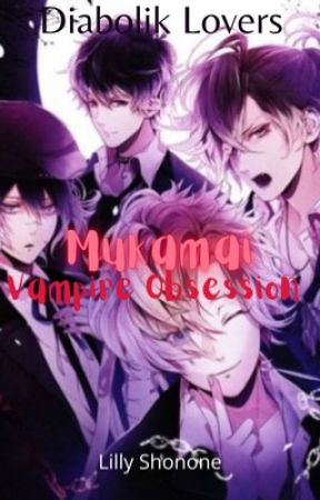 Diabolik Lovers More Blood - Book 2 Mukami: Ruki, Yuma, Kou