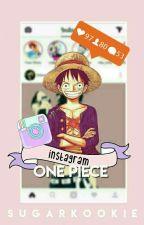 Instagram;; One Piece by _SugarKookie_