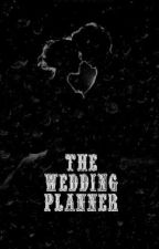 The Wedding Planner (A Vicerylle Story) by vicesectional
