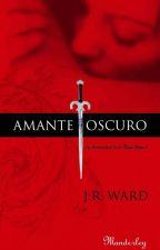 Amante Oscuro (Hermandad De La Daga Negra) by Josyeth13