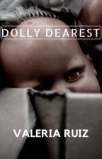 Dolly Dearest by VBear94