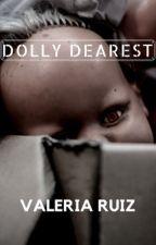Dolly Dearest by VBear94