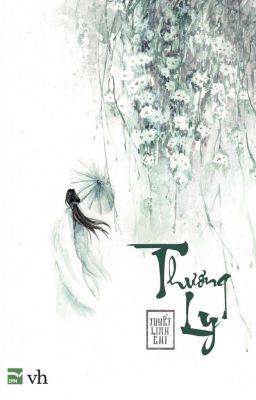 Đọc truyện Thương Ly - Tuyết Linh Chi