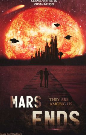 Mars Ends [Original] by ALegendaryAuthor