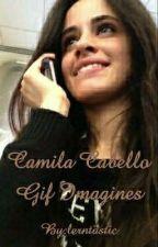 Camila cabello gif imagines by lerntastic