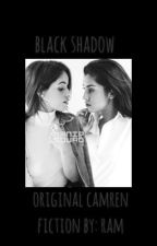 Black Shadow/Camren by clhl69