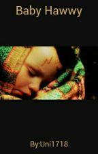 Baby Hawwy by Uni1718