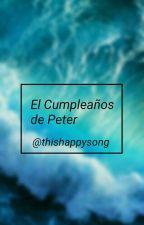 El Cumpleaños de Peter. by ThisHappySong