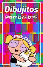 Dibujitos Pambisitos #2 by Pink_Cat18