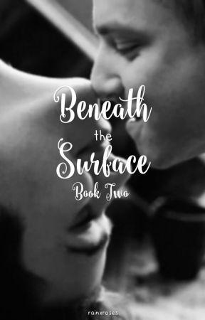 Beneath The Surface by rainxroses