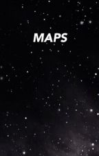Maps // Calstar (Book 2) by fxckingzerkstar
