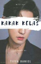 Kakak Kelas✔~PCY by exoparkcy