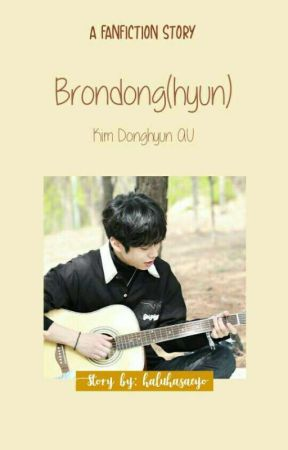 Brondong(hyun); Kim Donghyun[AU] ✔ by coffecoustic