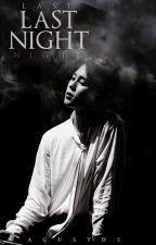Last night ※ YoonMin by AGUSTDS