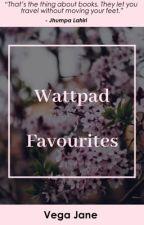 Wattpad Favorites  by sonny_eliza