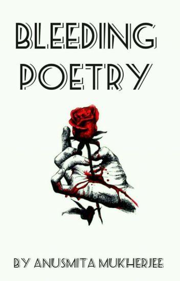 Bleeding Poetry