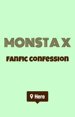 Monsta X Fanfic Confession