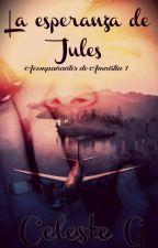 La esperanza de Jules by Celestegz