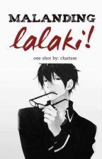 Malanding Lalaki! (one shot) by CharisseRetome