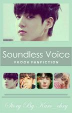 Soundless Voice || VKook ✔ by Kuro_chry